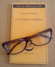 """""""Una storia semplice"""", di Leonardo Sciascia (Adelphi)"""