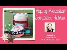 Pink Buckaroo Designs: Pop of Paradise Hand Sanitizer Holder- Video Tutorial
