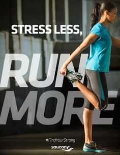 Stress less, run more. #FindYourStrong ву: Emi Sue