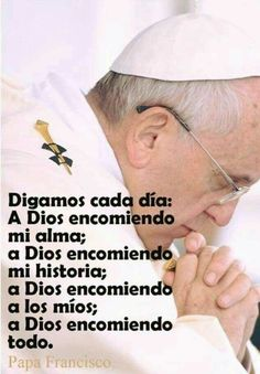 Papa Francisco Frases, Archangel Prayers, Spanish Prayers, Son Quotes, Qoutes, Beautiful Prayers, Catholic Prayers, Prayer Board, God Jesus