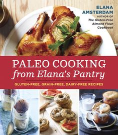 For balanced gluten-, grain-, and dairy-free recipes, Paleo Cooking From Elana's Pantry ($12, originally $1...