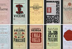 Louise Fili - For the anniversary of the unification of Italy, covers for a series of the ten great novels that shaped the nation were designed for Rizzoli International. The books have an authentic yet timeless look. Louise Fili, Book Cover Design, Book Design, Type Design, Laurent Durieux, Roman, Cursive Letters, Restaurant Branding, Graphic Design Studios