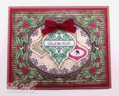 Christmas Ornament Card designed by Sheri Holt using Deck the Halls Ornament and Christmas Holly Background Stamp