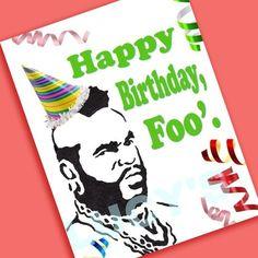 Mr. T Birthday Card Happy Birthday Foo'  1980s door LucysArtEmporium, $3.50