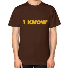 I-Know Unisex T-Shirt (on man)