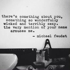 There's something about her, something so wonderfully wicked and terribly sexy...