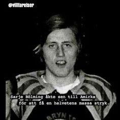 @echoroots Sarje Bölming är helt din grej! Lysande! Tack! #börje #salming #brynäs #hockey #echoroots #villfarelser #ironi #humor #poesi #text #foto Proverbs, Make Me Smile, Haha, Paint, Funny, Quotes, Black, Culture, Quotations