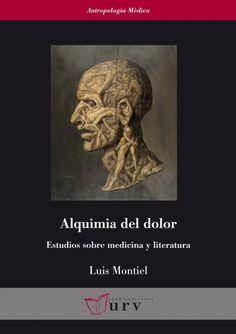 Alquimia del dolor #anthropology #medecine #academic #book #research #bookcover #URV #university
