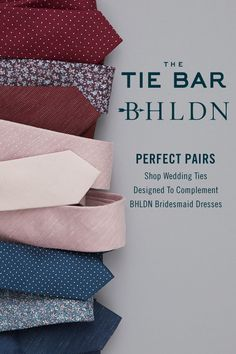Exclusively designed in partnership with BHLDN to match perfectly with its bridesmaid collections. Ties for $19 at www.TheTieBar.com
