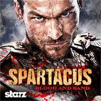 Spartacus: Blood and Sand, Season 1 by Spartacus