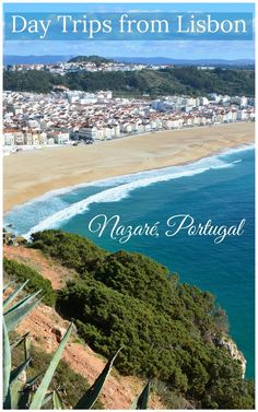 6 Awesome Day Trips from Lisbon, Portugal | Places to Visit Near Lisbon - Sintra | Obidos | Nazare | Cascais | Berlengas | Coimbra