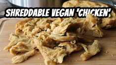 Chickwheat, The Incredible Shreddable Seitan - Mary's Test Kitchen Chicken Seitan Recipe, Vegan Fried Chicken, Seitan Recipes, Fried Chicken Recipes, Chicken Flavors, Veggie Recipes, Easy Recipes, Vegetarian Recipes, Vegan Kfc