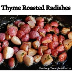 I've never really liked fresh radishes. They're beautiful vegetables but I've never really cared for the taste of raw radishes.  I haven't planted any in the garden for a number of years. Then I ate thyme roasted radishes. Wow! Now I regret not planting radishes this year. I'm actually considering going to town to buy …
