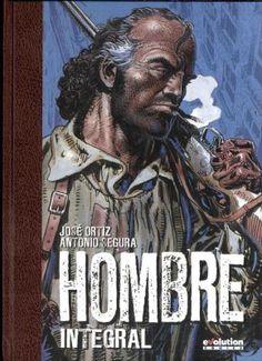 Comics El Coleccionistas - HOMBRE ( INTEGRAL ) de JOSE ORTIZ y ANTONIO SEGURA
