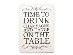WANDTAFEL Vintage Schild TIME TO DRINK CHAMPAGNE von Interluxe via dawanda.com