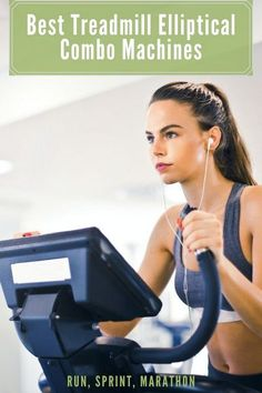Best Treadmill Elliptical Combo Machines - Run, Sprint, Marathon Lose Weight Naturally, How To Lose Weight Fast, Marathon, Treadmill Brands, Best Treadmill For Home, Balance Trainer, Folding Treadmill, Good Treadmills, Bicycle Workout