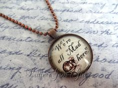 We're All Mad Here Necklace  Alice in Wonderland by LittleGemGirl, $16.00