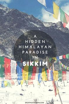 Sikkim: A Hidden Himalayan Paradise In India.