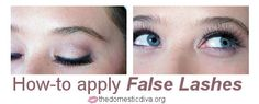Celeb-like Hollywood Lashes: How-to Tips for applying False Lashes for a Glam Look