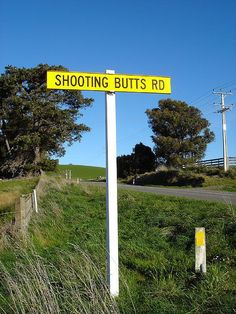 Shooting Butts Road - better take a detour Funny Street Signs, Funny Road Signs, Fun Signs, Funny Chicken Names, Chicken Humor, Chicken Coops, Bill Engvall, Town Names, Billboard Signs