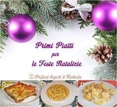 Primi piatti per feste natalizie  Blog Profumi Sapori & Fantasia