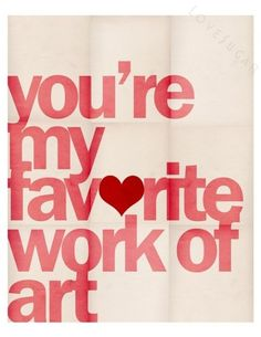 typography art print love message for kids nursery decor and loved ones valentine's gifts.
