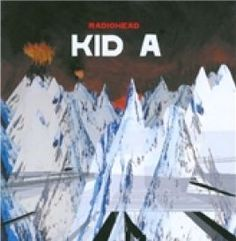 Radiohead Kid A CD 1 Everything In Its Right Place 2 Kid A 3 The National Anthem 4 How To Disappear Completely 5 Treefingers 6 Optimistic 7 In Limbo 8 Idioteque 9 Morning Bell 10 Motion Picture Soundtrack (Barcode EAN=0 http://www.comparestoreprices.co.uk/january-2017-6/radiohead-kid-a-cd.asp