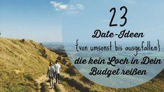 Gemeinsame Erlebnisse bleiben oft auf der Strecke wenn das Geld knapp ist. Muss aber nicht sein! 23 budgetfreundliche Date-Ideen findest Du hier!