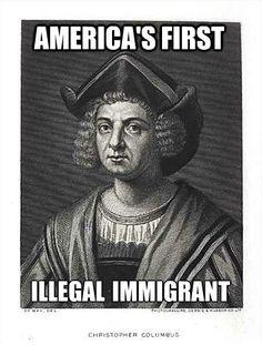 Columbus: America's First Illegal Immigrant
