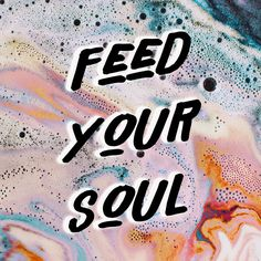 Feed Your Soul - Kat Curling Design CO.
