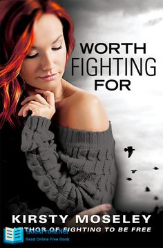 "Read ""Worth Fighting For"" by Kirsty Moseley available from Rakuten Kobo. Sometimes in life you have to walk away . Leaving Jamie Cole was the hardest thing Ellie Pearce ever had to do. Kirsty Moseley, Contemporary Romance Books, Beautiful Love Stories, Romance And Love, The Dark World, Book Of Life, Free Reading, Free Books, Bestselling Author"