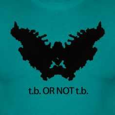 t.b. OR NOT t.b. - Rorschach | BEE