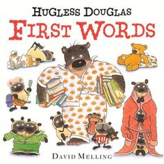 Hugless Douglas introduces some key first words in a charming way - and ends with a hug, as always!