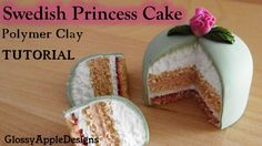Tutorial: How to Make a Polymer Clay Swedish Princess Cake || Maive Ferr...