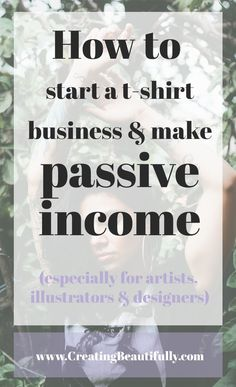 Ahh, passive income! It seems to be the Holy Grail of online business success lately. Everybody wants it, but many just aren't sure how to create it. Well, if you're an artist, illustrator, or designer I'm going to show you one way you can start making (almost 100%) passive income in just 6 steps. You might be surprised how easy it is to start a t-shirt business and make passive income in your spare time!...