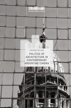 Politics Of Architecture In Contemporary Argentine Cinema PDF Urban Landscape, Aesthetic Iphone Wallpaper, Cinema, Politics, Contemporary, Architecture, Pdf, Le Corbusier, Gated Community