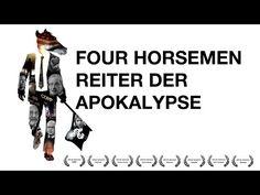 Four Horsemen Reiter Der Apokalypse (Deutsche Version) - YouTube