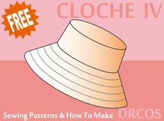 cloche sewing patterns & how to make