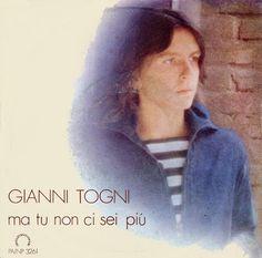 Gianni Togni - Ma tu non ci sei più