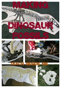 Make Dinosaur Fossils with clay: Print out a picture of a dino skeleton. Cover with clay. Bake at 300F for an hour or air dry for a few days. (2 c. flour 1 c. salt 1 c. cold water 1 Tbsp oil)