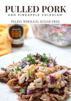 Slow Cooker Pulled Pork with Pineapple Coleslaw - paleobailey