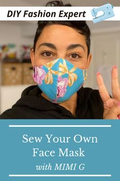 DIY face mask with printable sewing pattern from celebrity DIY fashion expert, Mimi G #covid #crafts #style #DIY #DIYfashion #family #sewing #DIY #facemask #diyfacemask Sewing Diy, Sewing Hacks, Sewing Crafts, Diy Crafts, Sewing Ideas, Sewing Projects, Easy Face Masks, Diy Face Mask, Ethical Fashion Brands