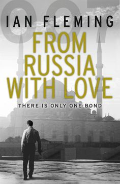 From Russia with Love | Ian Fleming Publications