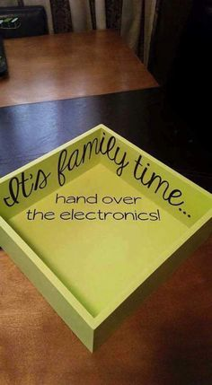 "This is a neat idea for families with older children. Use a wooden box and turn it into an electronics collecting station so that everybody participates in dedicated ""family time""."
