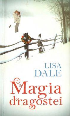 Lisa Dale - Magia Dragostei_de Dragoste Cărți, Magie, Literatura, Elefanți