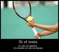 Si el tenis...