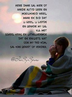 Agree To Disagree, Afrikaanse Quotes, Goeie More, Special Words, Dear God, Positive Thoughts, Gods Love, Wise Words, Prayers