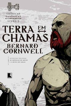 Terra em chamas - Crônicas saxônicas - vol. 5 eBook: Bernard Cornwell: Amazon.com.br: Loja Kindle