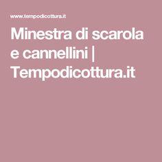 Minestra di scarola e cannellini | Tempodicottura.it