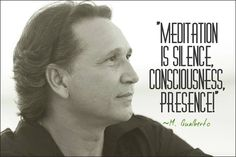 """""""Meditation is silence Consciousness Presence. It is being completely empty of all content of all subjection to ideas beliefs desires dreams to concerns thoughts to be completely free not to lose yourself in it not to identify yourself with it not to assume this illusory identity in this experience of the feeling or thought or sensation."""" M. Gualberto    Meditação é Silêncio é Consciência é Presença!     """"Meditação é Silêncio é Consciência é Presença. É estar completamente vazio de todo o…"""